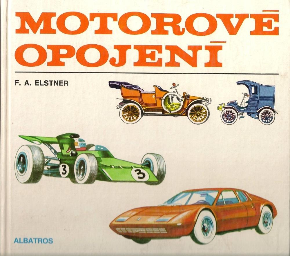 F. A. Elstner - Motorové opojení